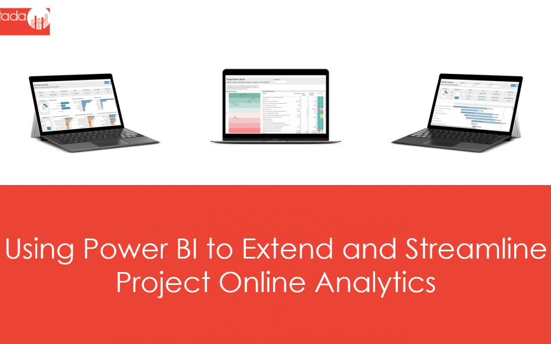Using Power BI to Extend and Streamline Project Online Analytics
